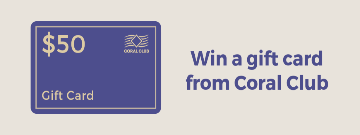 Coral Club: Win a gift card from Coral Club